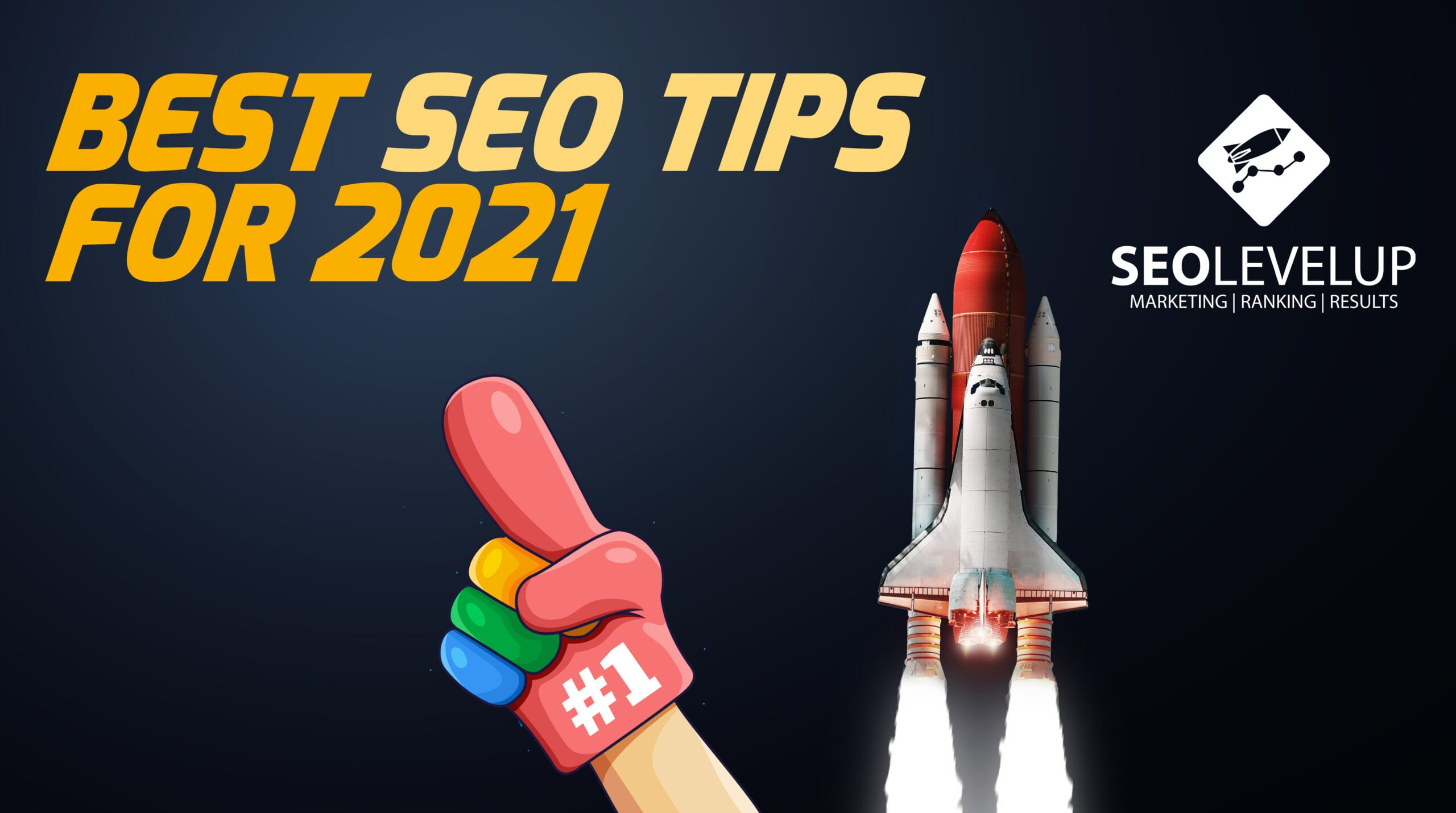 Best SEO Tips to Implement in 2021